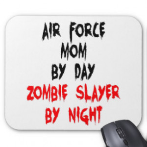 Zombie Slayer Air Force Mom Mouse Pad