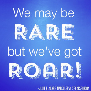 be RARE but we've got ROAR julie flygare narcolepsy spokesperson rare ...