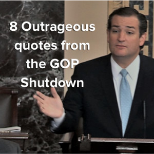 outrageous quotes from the GOP shutdown