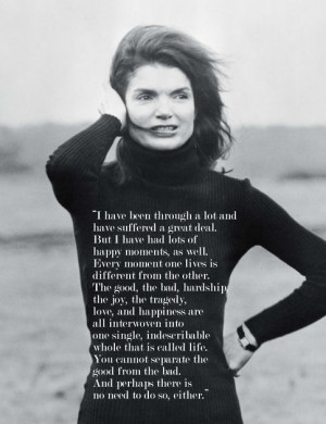 Beautifully sums up the incredible woman named 'Jackie'.