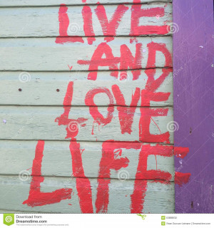 Live And Love Life Stock Photo - Image: 53888632