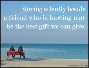 Hurting Quotes For Friends Friend Hurt Pain Gift