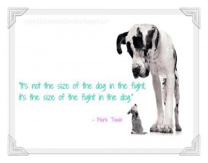 Mark twain quotes and sayings fight dogs size deep