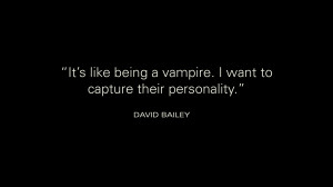 Quote by David Bailey