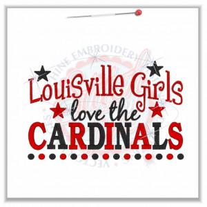 4756 Sayings : Louisville Girls Love The Cardinals 5x7