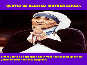 QUOTES OF BLESSED MOTHER TERESA - 05-09-2012