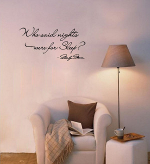 Who-said-nights-were-for-sleep-Vinyl-wall-art-Inspirational-quotes-and ...