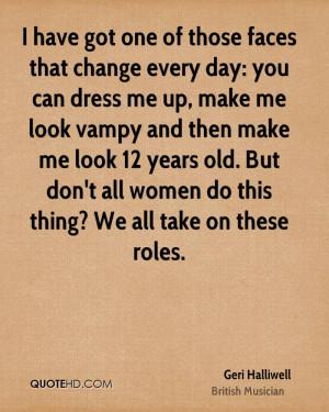 Geri Halliwell Quotes