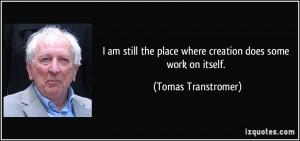 More Tomas Transtromer Quotes
