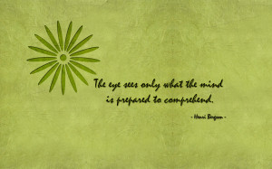 the-eye-sees-only-what-the-mind-is-prepared-to-comprehend-1920x1200 ...
