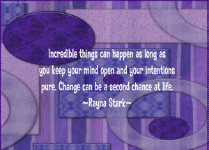 Incredible things can happen as long as you keep your mind open