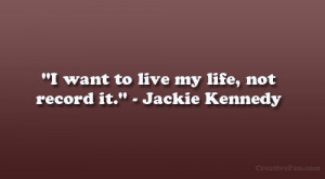 Jackie Kennedy Quotes On Life