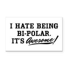 Hate Being Bipolar for