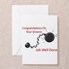 Congratulations On Your Divorce Greeting Card for