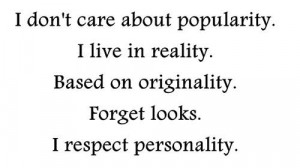 Not caring about popularity inspirational quote