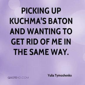 More Yulia Tymoshenko Quotes