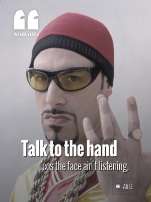 ... face ain't listening. #alig #movies #quotes #cytaty www.wielkicytat.pl