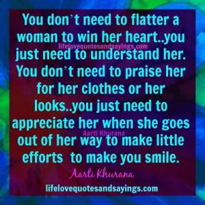 Don't Flatter A Woman Understand Her..