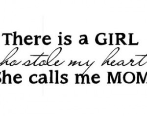 There is this girl who stole my heart and she calls me mom - Vinyl ...