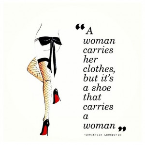 classy women quotes: Shoes, Inspiration, Style, Clothing, Woman Carrie ...