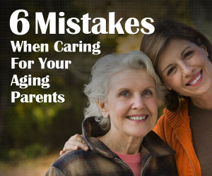 ... must prepare for and seek to avoid while caring for their aging parent