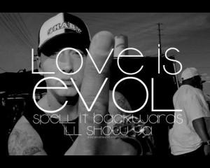 Love is evol quotes eminem
