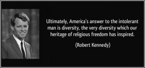 ... -is-diversity-the-very-diversity-which-our-robert-kennedy-1008921.jpg