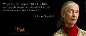 Jane Goodall Quotes on Making a Difference