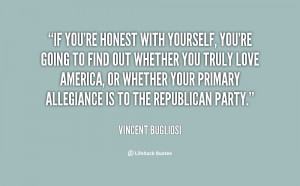 quote-Vincent-Bugliosi-if-youre-honest-with-yourself-youre-going ...