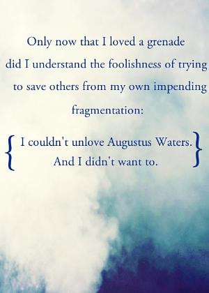 From The Fault In Our Stars. I didn't think I could ever have just one ...