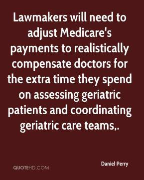 Daniel Perry - Lawmakers will need to adjust Medicare's payments to ...