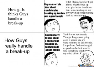 be after breaking up vs how girls think it will be after breaking up