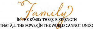 Related Pictures family strength inspirational quotes