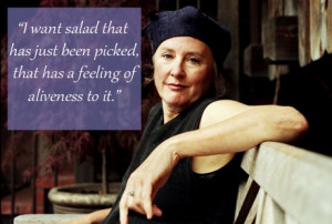 Alice Waters Quotes To Live By, According To Chefs