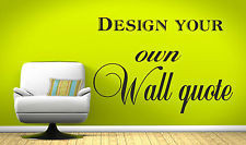 ... Wall Art Design - Your Own Quote! - Mural, Decal, Sticker, decor