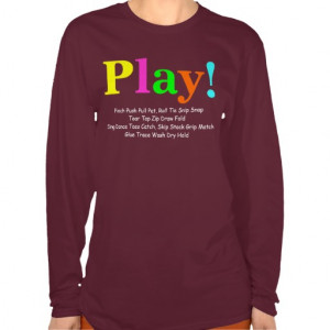 Play! Occupational Therapy T-shirts