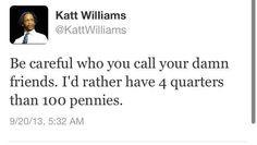 so true more williams quotes katt williams so true 7 2