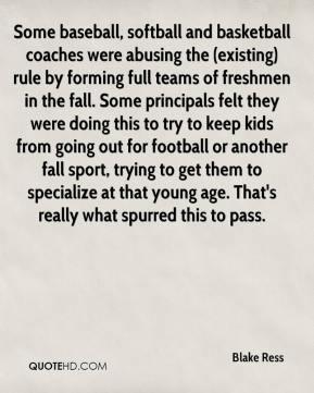Blake Ress - Some baseball, softball and basketball coaches were ...