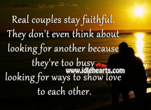 Real couples stay faithful. They don't even think about looking for ...