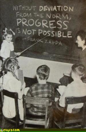 Quote Frank Zappa Progress
