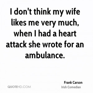 Frank Carson Marriage Quotes