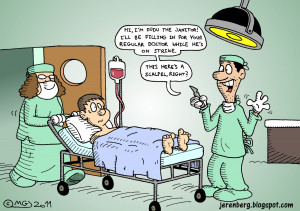 ... surgery janitor fill-in replacement on strike funny patient wheeled