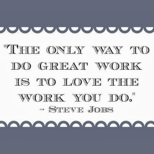 monday inspirational quote love your work