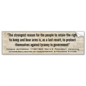 thomas_jefferson_tyranny_in_government_quote_bumper_sticker ...