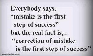 Success Quotes-Thoughts-Mistakes-Correction-first step of success