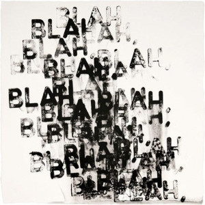 blah blah blah blah.... Can you hear it too???