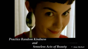 Practice Random Acts of Kindness Quotes