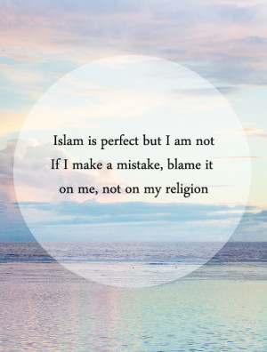 islam-is-perfect-i-am-not.jpg