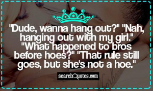 Quotes About Hoes Hoes before bros quotes