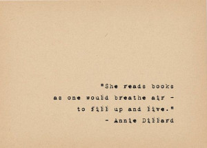 Lover Quote - Literary Art Quote Print - Annie Dillard Writer Quote ...